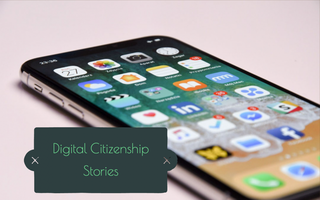 Digital Citizenship – Case Studies