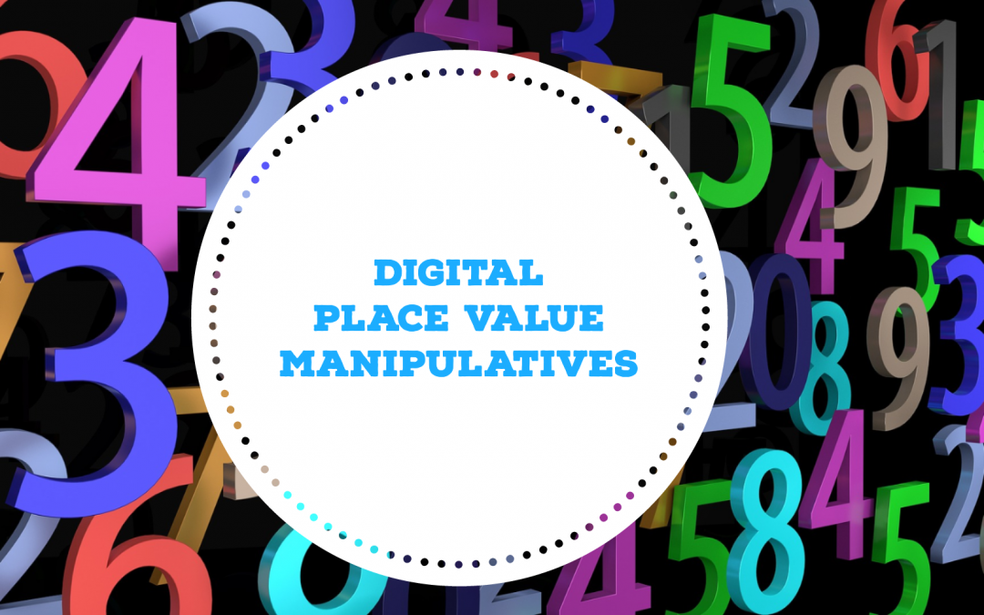 Place Value Digital Manipulatives