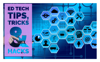 Ed Tech Tips, Tricks & Hacks – OER Edition