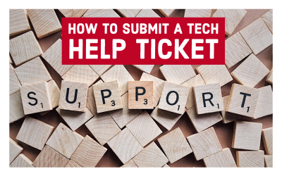 How to Submit a Tech Help Ticket