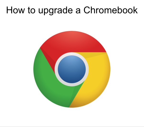 Upgrading Your Chromebook