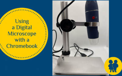 Using Digital Microscopes with a Chromebook